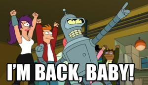 500px-I'm_back_baby!